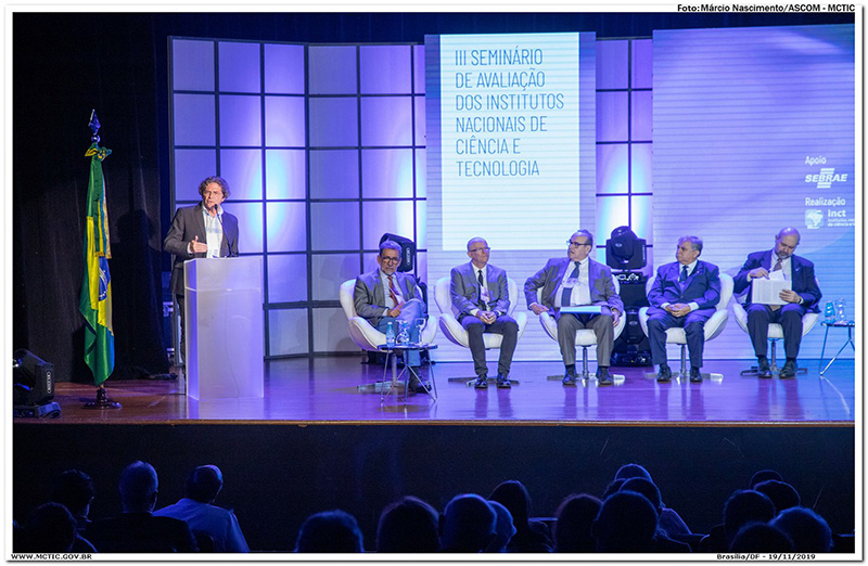 SBPC esteve presente na cerimônia de abertura do III Seminário de Acompanhamento e Avaliação do Institutos Nacionais de Ciência e Tecnologia (INCT), no dia 19 de novembro, em Brasília. (Foto: Márcio Nascimento/MCTIC)