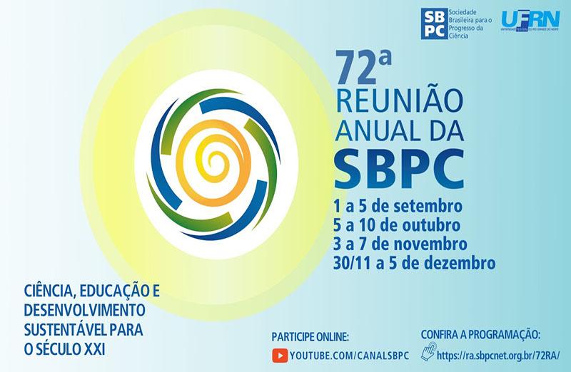 Participe da 72ª Reunião Anual da SBPC! Confira a programação completa em https://ra.sbpcnet.org.br/72RA/